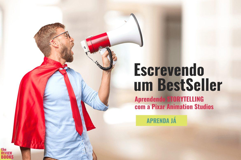 APRENDENDO STORYTELLING COM A PIXAR | THEREVIEWBOOKS.COM.BR