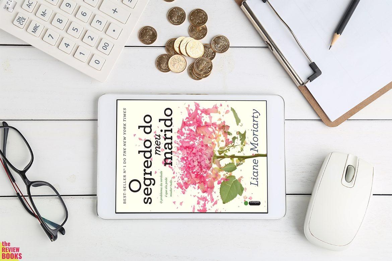 O SEGREDO DO MEU MARIDO | LIANE MORIATY | THEREVIEWBOOKS.COM.BR