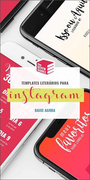 Baixe Agora seu Template Literário para Instagram