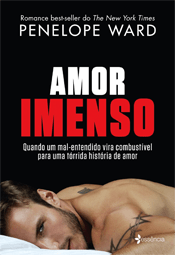 AMOR IMENSO | PENELOPE WARD | THEREVIEWBOOKS.COM.BR