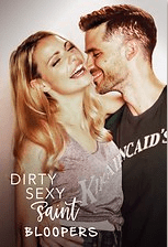 DIRTY SEXY SAINT: BLOOPERS | PASSIONFLIX | THEREVIEWBOOKS.COM.BR