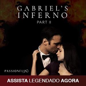 Assine agora mesmo a Passionflix e assista Inferno de Gabriel