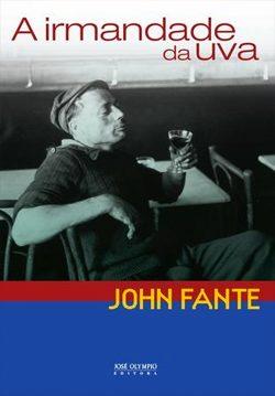 IRMANDADE DA UVA | JOHN FANTE | THE REVIEW BOOKS