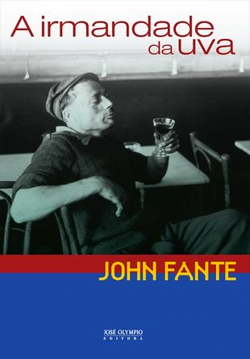 IRMANDADE DA UVA | JOHN FANTE | THE REVIEW BOOKS