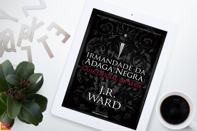 ORDEM DE LEITURA | IRMANDADE DA ADAGA NEGRA | THEREVIEWBOOKS.COM.BR