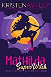 MATHILDA SUPER WITCH 2 | ORDEM DE LEITURA KRISTEN ASHLEY | THEREVIEWBOOKS.COM.BR