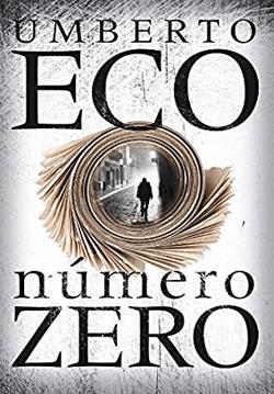 NÚMERO ZERO | UMBERTO ECO | THEREVIEWBOOKS.COM.BR