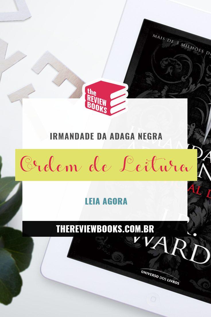 IRMANDADE DA ADAGA NEGRA | ORDEM DE LEITURA | THEREVIEWBOOKS.COM.BR