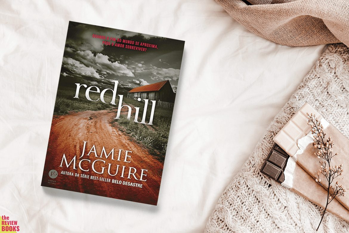 RED HILL | JAMIE MCGUIRE | THEREVIEWBOOKS.COM.BR