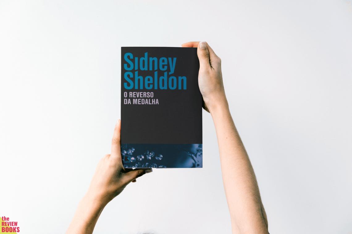 O REVERSO DA MEDALHA | SIDNEY SHELDON | THEREVIEWBOOKS.COM.BR