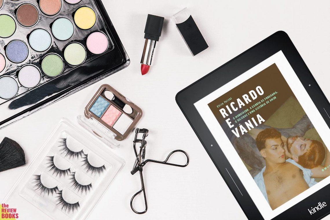 RICARDO E VÂNIA | CHICO FELITTI | THEREVIEBOOKS.COM.BR