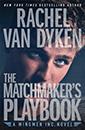 Passionflix: The Matchmaker Playbook | Rachel Van Dyken